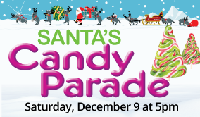 Santa's Candy Parade, December 9th at 5 pm