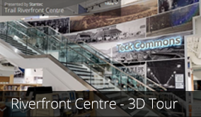 View our Trail Riverfront Centre 3D Tour page